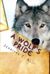 A Wolf's Pride (Love Bites, #3)