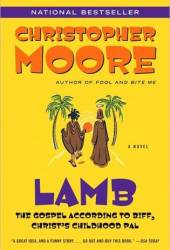 Lamb: The Gospel According to Biff, Christ's Childhood Pal Pdf Book