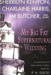 My Big Fat Supernatural Wedding Pdf Book