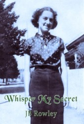 Whisper My Secret (Whisper My Secret #1)