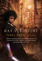 Three Parts Dead (Craft Sequence, #1) Pdf Book