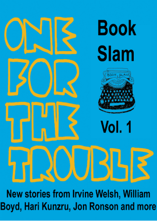 One for the Trouble: Book Slam Volume 1