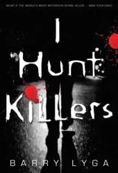 I Hunt Killers (Jasper Dent, #1)
