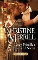 Lady Priscilla's Shameful Secret (Ladies in Disgrace, #3)