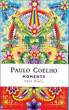 Moments: Diary 2012