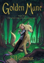 Golden Mane (The Adventures of Sarah Coppernick, #1) Pdf Book