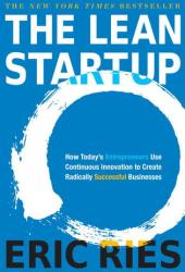 The Lean Startup: How Today's Entrepreneurs Use Continuous Innovation to Create Radically Successful Businesses Pdf Book