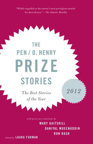 The PEN/O. Henry Prize Stories: 2012