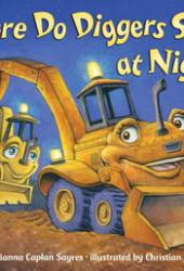 Where Do Diggers Sleep at Night? Book Pdf