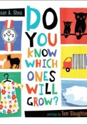 Do You Know Which Ones Will Grow? Pdf Book