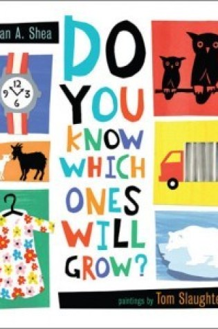 Do You Know Which Ones Will Grow? Book Pdf ePub