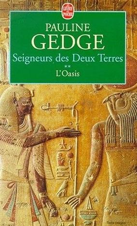 L'oasis (Seigneurs des Deux Terres, #2)