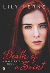 Death of a Saint (Mall Rats, #2)