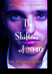 The Shifters of 2040 (Shifter Evolutions, #3) Pdf Book