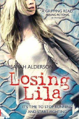 Losing Lila (Lila, #2)
