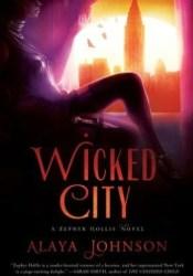Wicked City (Zephyr Hollis, #2) Pdf Book