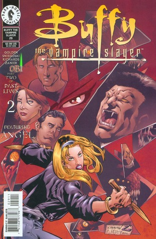 Buffy the Vampire Slayer: Past Lives Part 2 (Buffy Comic #29 Buffy Season 4)