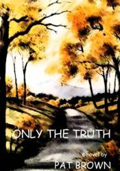 Only the Truth Pdf Book