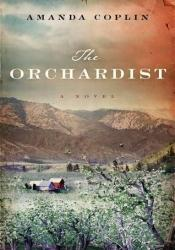 The Orchardist Pdf Book