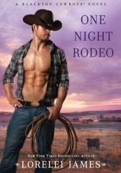 One Night Rodeo (Blacktop Cowboys, #4) Pdf Book