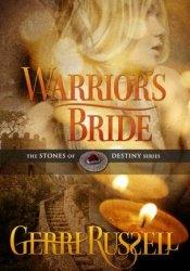 Warrior's Bride (The Stones of Destiny, #2) Pdf Book