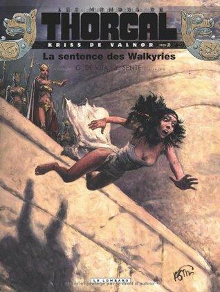 La sentence des Walkyries (Les Mondes de Thorgal - Kriss de Valnor, #2)