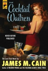 The Cocktail Waitress (Hard Case Crime #109) Book Pdf