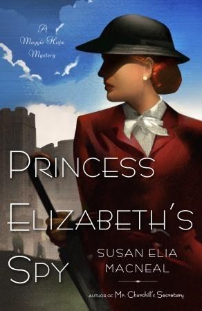 Princess Elizabeth's Spy (Maggie Hope Mystery, #2)