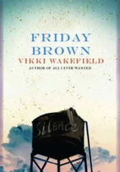 Friday Brown Pdf Book