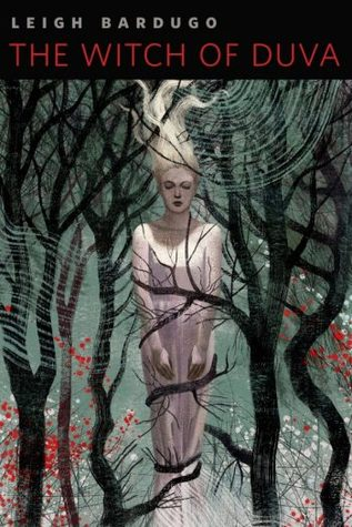 The Witch of Duva (Grishaverse, #0.5)