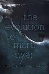 The Evolution of Mara Dyer (Mara Dyer, #2)