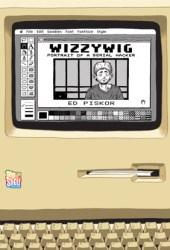 Wizzywig: Portrait of a Serial Hacker