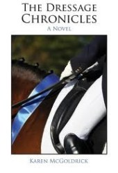 The Dressage Chronicles (The Dressage Chronicles, #1)