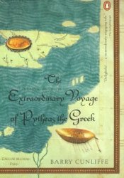 The Extraordinary Voyage of Pytheas the Greek Pdf Book