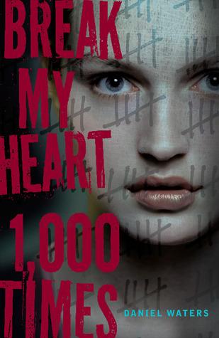 Image result for Break My Heart 1 000 Times – Daniel Waters