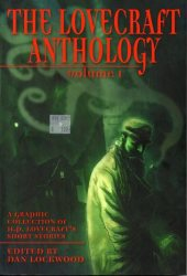 The Lovecraft Anthology, Volume 1