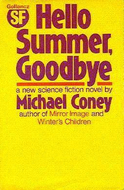 Hello Summer, Goodbye