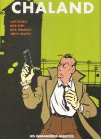Intégrale 3:  Captivant - Bob Fish - Bob Memory - John Bravo (œuvres complètes, #3)