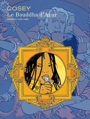 Le Bouddha d'Azur, Intégrale