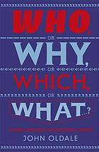 Who, or Why, or Which, or What-- ?: A Global Gazetteer of the Instructive and Strange