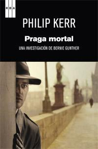 Praga mortal (Bernard Gunther, #8)