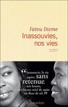 Inassouvies, nos vies by Fatou Diome