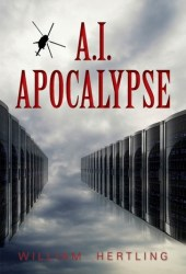 A.I. Apocalypse (Singularity #2) Book Pdf