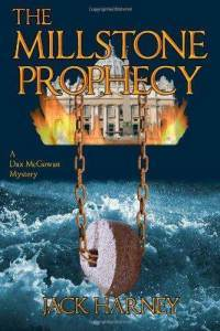 The Millstone Prophecy (Dax McGowan #1)