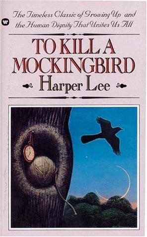 To Kill a Mockingbird (To Kill a Mockingbird, #1)