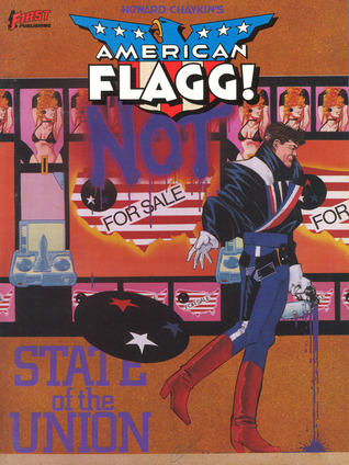American Flagg!, Vol. 3: State of the Union