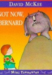Not Now, Bernard Pdf Book