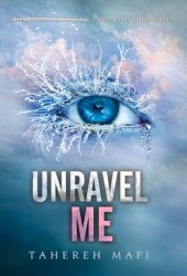 Unravel Me (Shatter Me, #2) Book Pdf