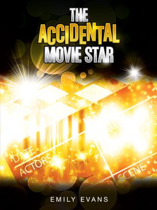 The Accidental Movie Star (Accidental #1)