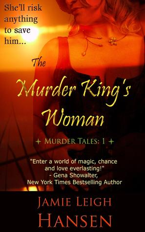 The Murder King's Woman (Murder Tales 1)